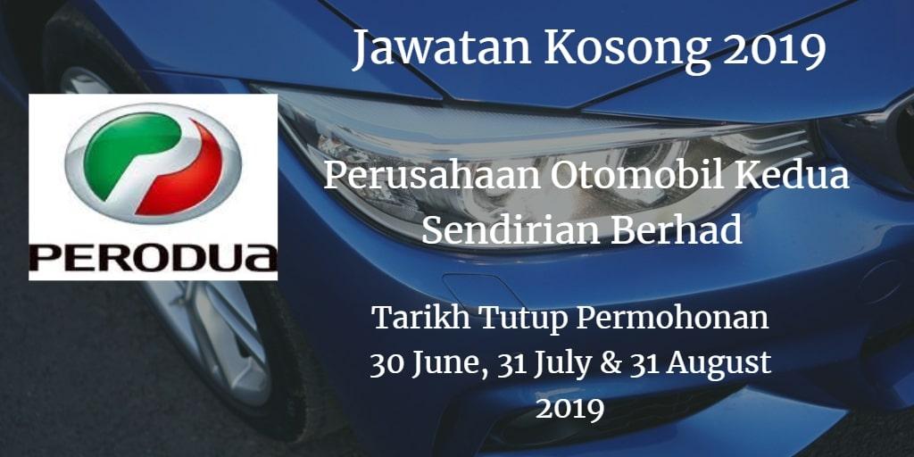 Jawatan Kosong PERODUA 30 June, 31 July & 31 August 2019