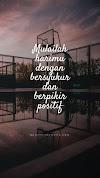 Quotes : Mulailah harimu dengan bersyukur