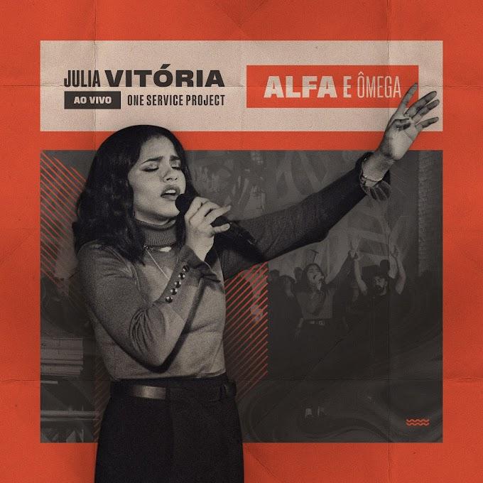 Letra e música de Alfa e Ômega, de Julia Vitória