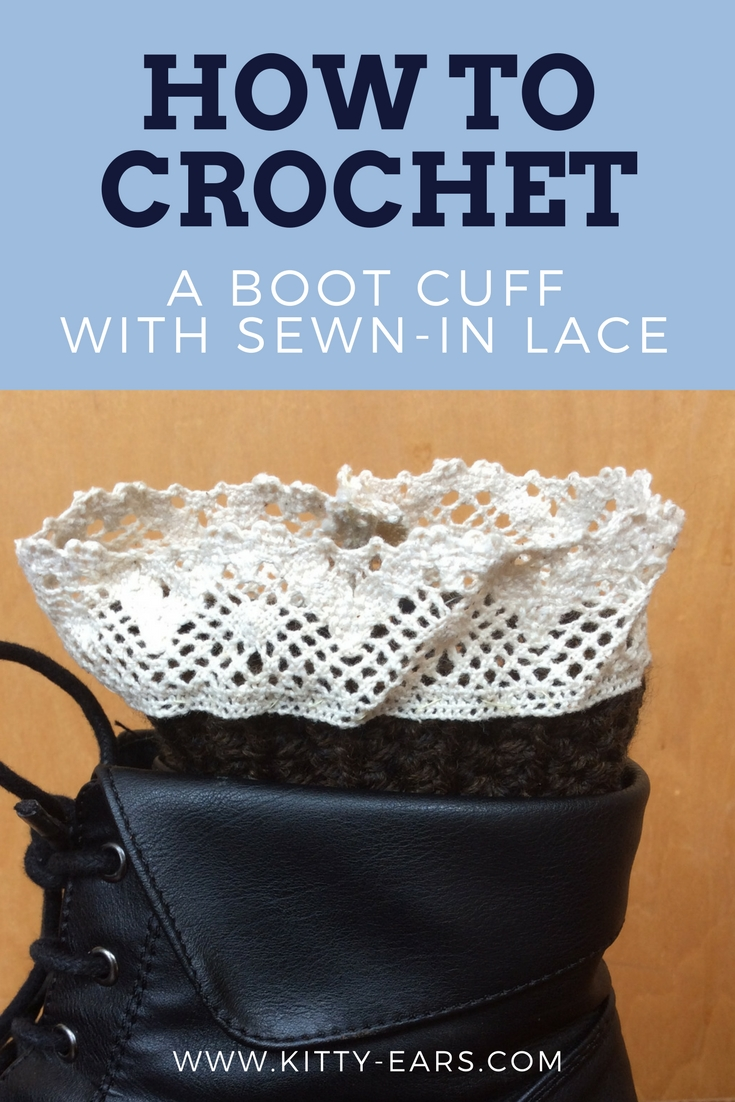 Kitty Adventures: Sewing Lace on a Crochet Boot Cuff