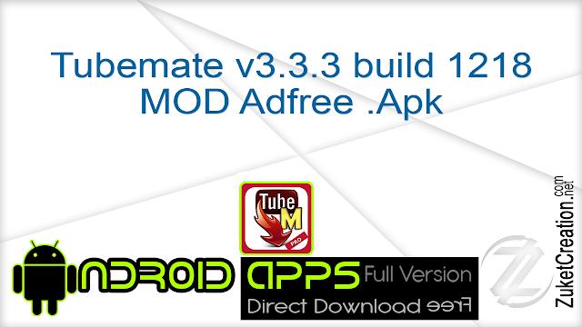 Tubemate v3.3.3 build 1218 MOD Adfree .Apk