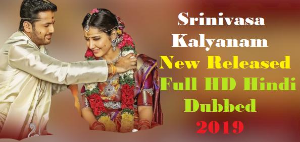 Srinivasa Kalyanam Full HD Hindi Dubbed Movie