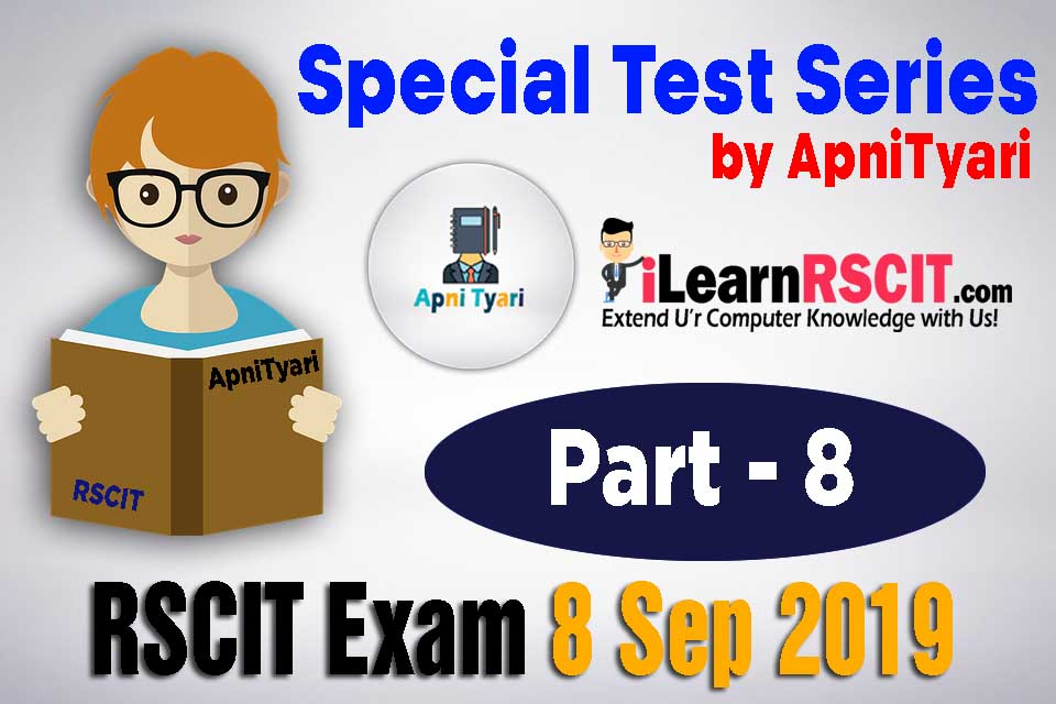 RSCIT MOST IMPORTANT QUESTIONS 8 SEPTEMBER 2019, RSCIT EXAM