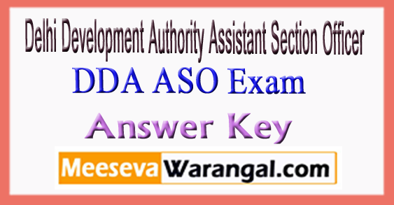 DDA ASO Delhi Development Authority Assistant Section Officer Answer Key