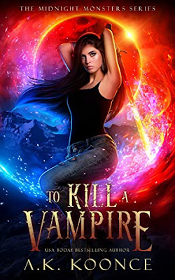 To Kill a Vampire by A.K. Koonce Download
