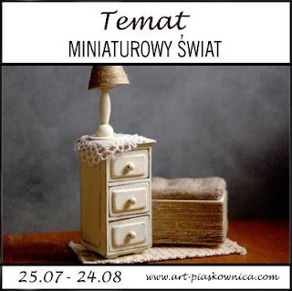 TEMAT - miniaturowy świat