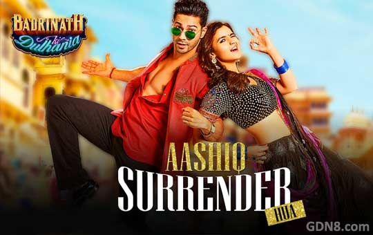 Aashiq Surrender Hua – Badrinath Ki Dulhania