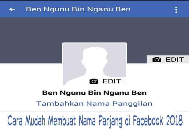 Cara Membuat Nama Panjang di Facebook Terbaru