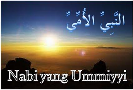"""Meluruskan Makna Sifat Rosul """"Al-Ummi"""" (Tidak Membaca dan Menulis)"""