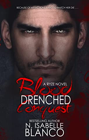Blood Drenched Conquest by N. Isabelle Blanco