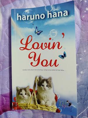Novel Lovin' You Karya Haruno Hana