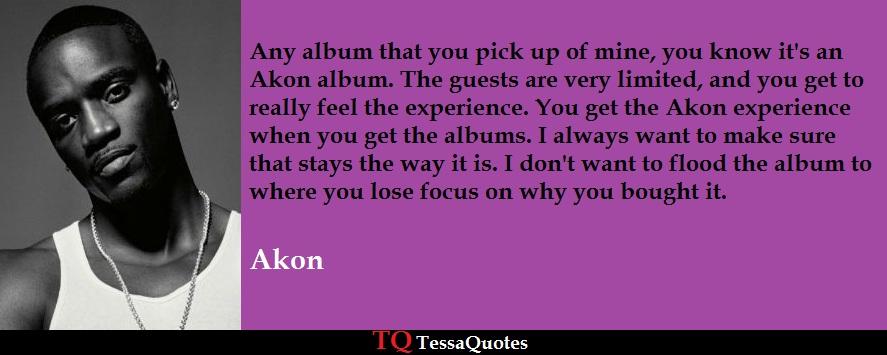 Akon Quotes