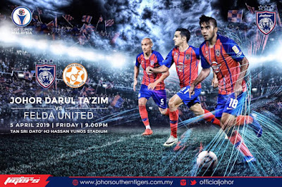 Live Streaming JDT vs Felda United Liga Super 5.4.2019.