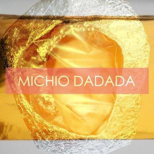 [Single] MICHIO DADADA – 簡単に揺れます (2015.11.18/MP3/RAR)