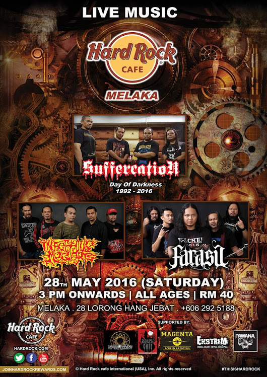 28/05/2016 - HRC MELAKA LIVE MUSIC: SUFFERCATION / INFECTIOUS MAGGOTS / FARASU
