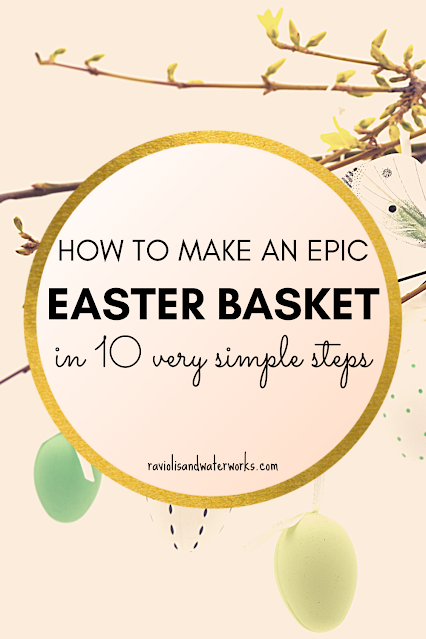 how to make the perfect easter basket ever for kids or adults