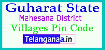 Mahesana District Pin Codes in Gujarat State