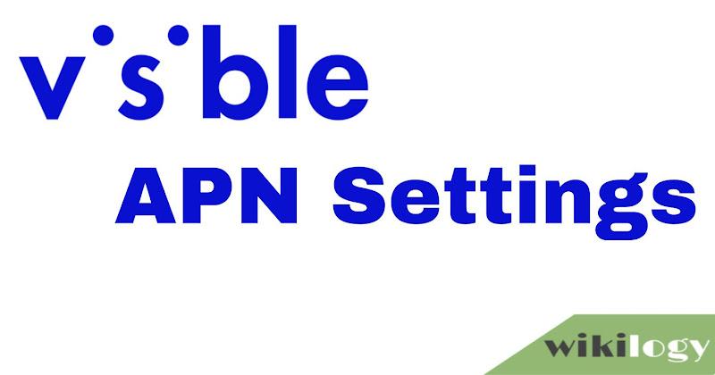 Visible APN Settings