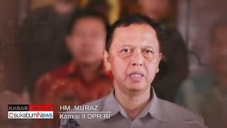 Anggota Komisi II DPR RI, HM Muraz