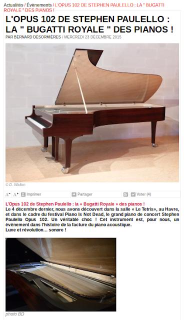 L'OPUS 102 de Stephen Paulello la Bugatti-Royale des pianos.