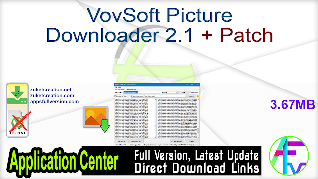 VovSoft Picture Downloader 2.1 + Patch