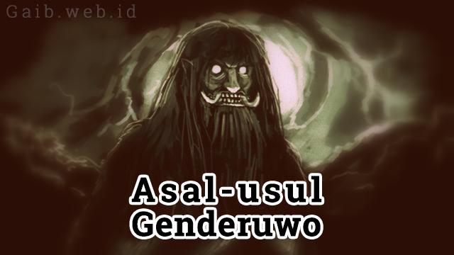 Asal-usul Genderuwo