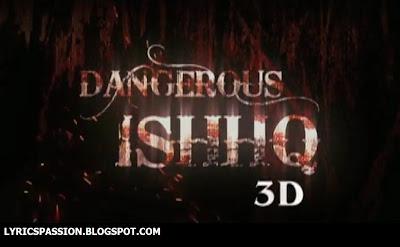 Dangerous Ishq - Naina Re Full Video Song Download ...