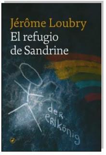 «El refugio de Sandrine» de Jerôme Loubry