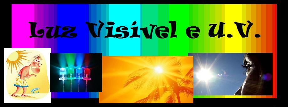Luz visível e U.V a52feb771d