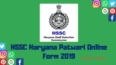 HSSC Haryana Patwari Online Application Form 2019