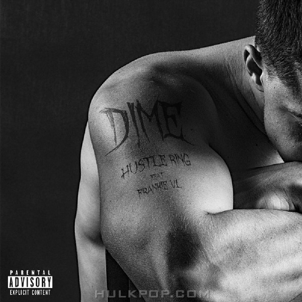 DIME – Hustle Ring – Single