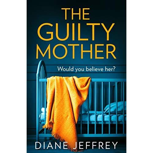 the-guilty-mother-diane-jeffrey