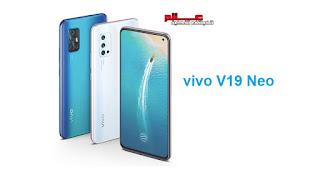 مواصفات فيفو vivo V19 Neo - جوال/تليفون فيفو vivo V19 Neo - الامكانيات/الشاشه/الكاميرات/البطاريه فيفو في 19 نيو vivo V19 Neo .