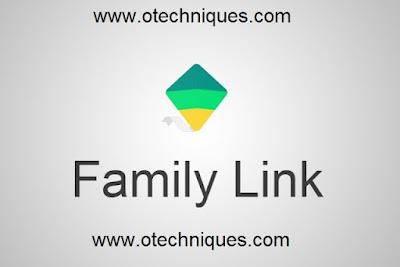 تطبيق Family Link الرائع لمراقبة هواتف الاطفال