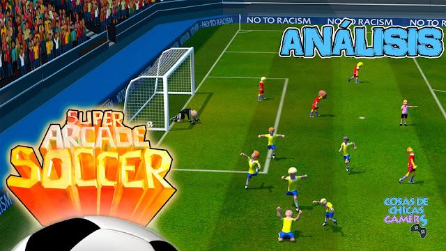 Análisis Super Arcade Soccer para Steam