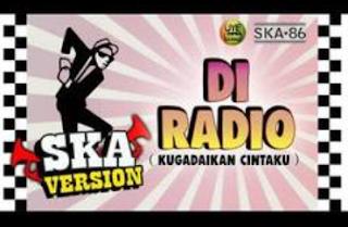 Ska 86 Di Radio (Kugadaikan Cintaku) Mp3