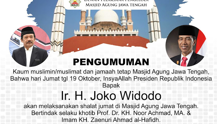 Jokowi Salat Jumat di MAJT DPP Laporkan Reputasi Mendunia MAJT