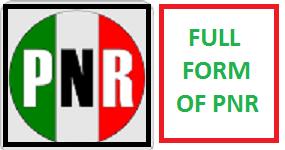 PNR Biggest 10 Full Forms | Latest Full Forms