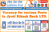 Jyoti Bikash Bank - Vacancy For Various Posts