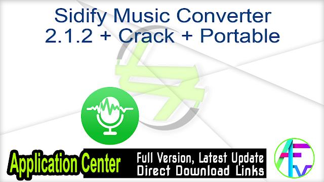 Sidify Music Converter 2.1.2 + Crack + Portable