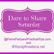 Travel Weary and Dare to Share Saturday