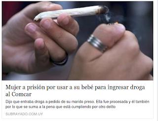 http://www.subrayado.com.uy/noticias/55396/mujer-a-prision-por-usar-a-su-bebe-para-ingresar-droga-al-comcar#disqus_thread