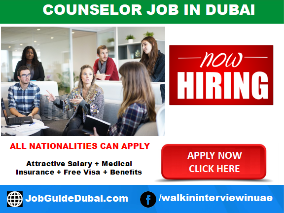 FREE VISA Counselor jobs in Dubai with school and university  with attractive salary and benefits in UAE