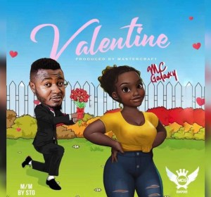 Music : MC Galaxy – Valentine