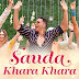 Sauda Khara Khara Song Lyrics In English - Good Newwz Movie Song