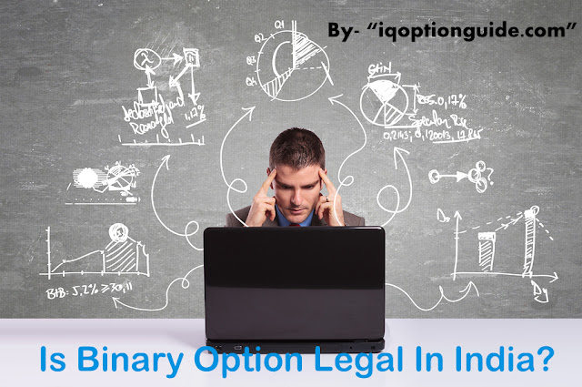 Is Binary Option Legal In India?