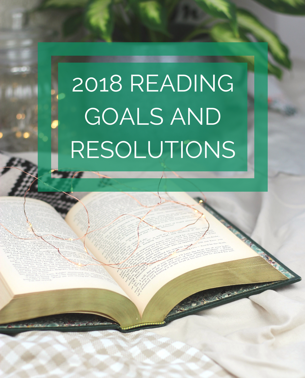2018 Reading Goals and Resolutions