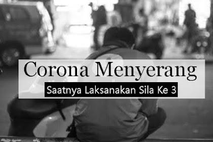 Corona Menyerang, Saatnya Melaksanakan Sila Ketiga Pancasila : Persatuan Indonesia