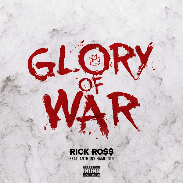 Rick Ross - Glory of War (feat. Anthony Hamilton) - Single Cover