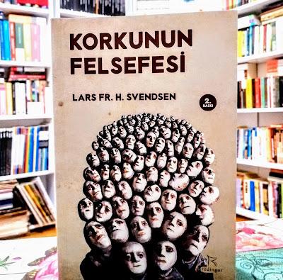 Korkunun Felsefesi, Lars Svendsen